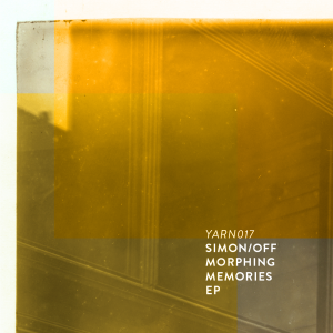 Simon/off – Morphing Memories EP [YARN017] Cover Artwork